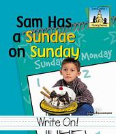 Sam Had a Sundae on Sunday