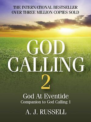 God Calling 2  God At