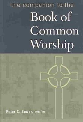 The Companion to the Book of Common Worship PDF