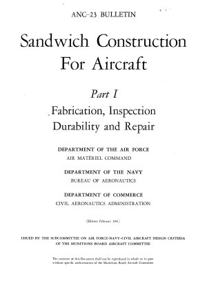 Sandwich Construction for Aircraft  Fabrication  inspection  durability and repair PDF