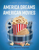America Dreams American Movies (First Edition)