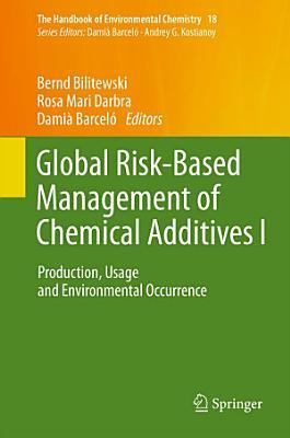 Global Risk-Based Management of Chemical Additives I