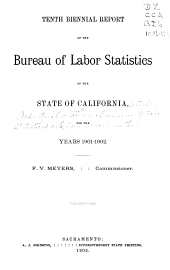 Biennial Report of the Bureau of Labor Statistics of California for the Years ...: Volume 10, Part 1901
