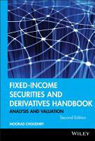 Fixed Income Securities and Derivatives Handbook PDF