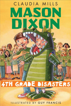 Mason Dixon  Fourth Grade Disasters