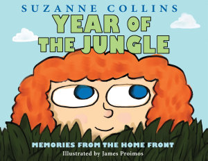 Year Of The Jungle  Memories From The Home Front
