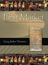 First Market: The Genesis of Wall Street in Ancient Iraq