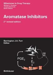 Aromatase Inhibitors: Edition 2