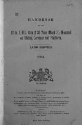 Handbook for the 12-in. R.M. L. gun of 35 tons, mark i. Land service