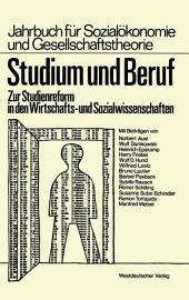 Studium und Beruf: Zur Studienreform in den Wirtschafts- und Sozialwissenschaften