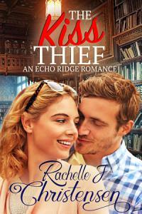 The Kiss Thief Book