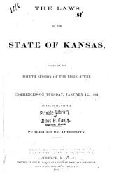 Laws of Kansas Passed at the Legislature of the State of Kansas