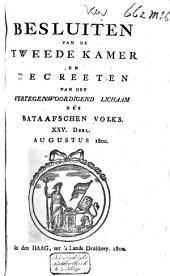 Besluiten van de Tweede Kamer en decreeten van het Vertegenwoordigend Lichaam des Bataafschen Volks: Volume 19