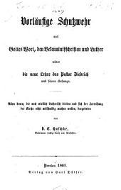 Vorläufige Schutzwehr aus Gottes Wort, den Bekenntnissschriften und Luther wider die neue Lehre des Pastor Diedrich und seines Anhangs, etc
