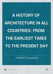 A History of Architecture in All Countries PDF