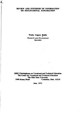 Review and Synthesis of Information on Occupational Exploration