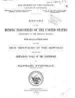 Report on the Mining Industries of the United States (exclusive of the Precious Metals)