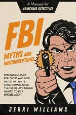FBI Myths and Misconceptions