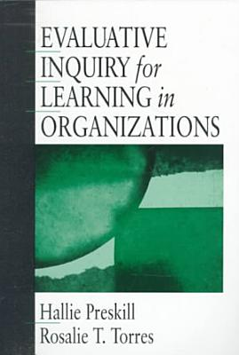 Evaluative Inquiry for Learning in Organizations PDF