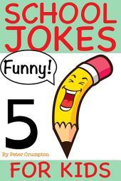 School Jokes For Kids 5