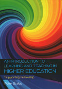 An Introduction to Learning and Teaching in Higher Education  Supporting Fellowship PDF