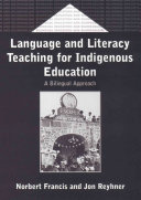 Language and Literacy Teaching for Indigenous Education