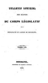 Bulletin officiel des séances: Volume7