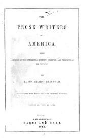 The Prose Writers of America: With a Survey of the Intellectual History, Condition, and Prospects of the Country