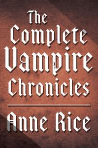 The Complete Vampire Chronicles 12 Book Bundle Book