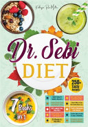 Dr. Sebi Diet ( New Guide 2021 with Cookbook )