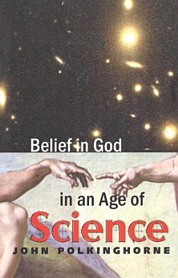 Belief in God in an Age of Science PDF