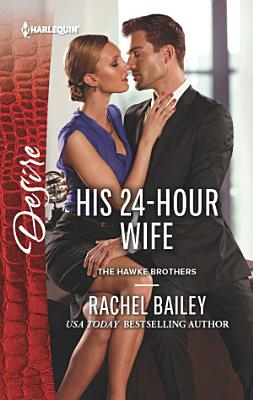 His 24 Hour Wife