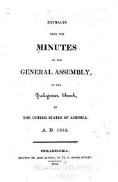 Extracts from the Minutes of the General Assembly of the Presbyterian Church in the United States of America