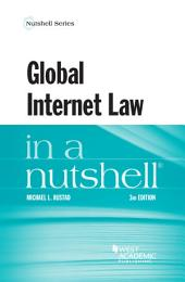 Global Internet Law in a Nutshell: Edition 3