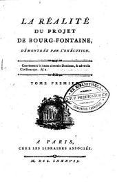 La réalité du projet de Bourg-Fontaine, démontré par l'exécution