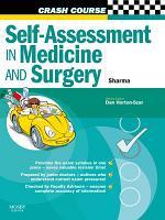 Crash Course  Self Assessment in Medicine and Surgery E Book PDF
