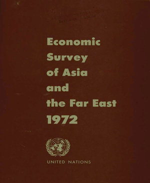 Economic and Social Survey of Asia and the Far East 1972 PDF