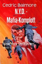 N.Y.D. - Mafia-Komplott: New York Detectives