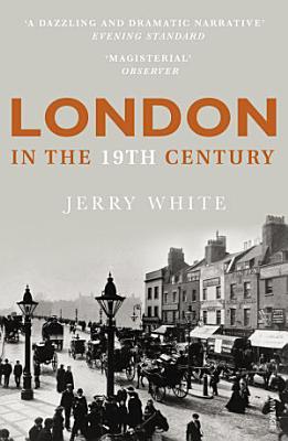 London In The Nineteenth Century PDF