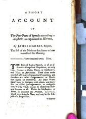 A Short Account of the Four Parts of Speech According to Aristotle: As Explained in Hermes, by James Harris, ...