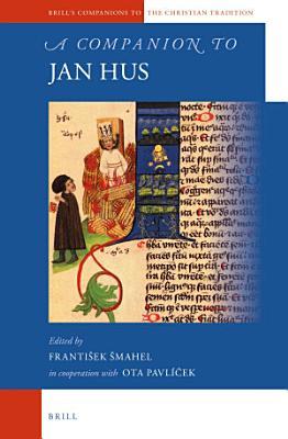 A Companion to Jan Hus PDF