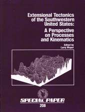 Extensional Tectonics of the Southwestern United States: A Perspective on Processes and Kinematics