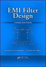 EMI Filter Design, Third Edition