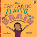 Your Fantastic Elastic Brain Book PDF