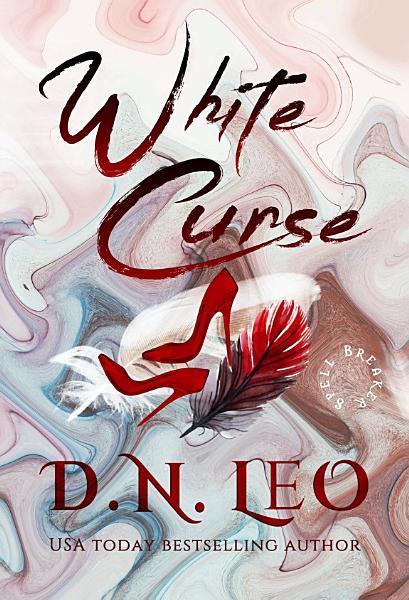 Download Spell Breaker   White Curse Book