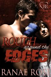 Rough Around the Edges: Hard Love MMA