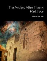 The Ancient Alien Theory  Part Four PDF
