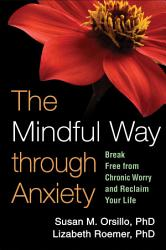 The Mindful Way Through Anxiety Book PDF