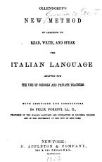 New Method of Learning to Read  Write  and Speak the Italian Language PDF