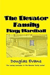 The Elevator Family Plays Hardball